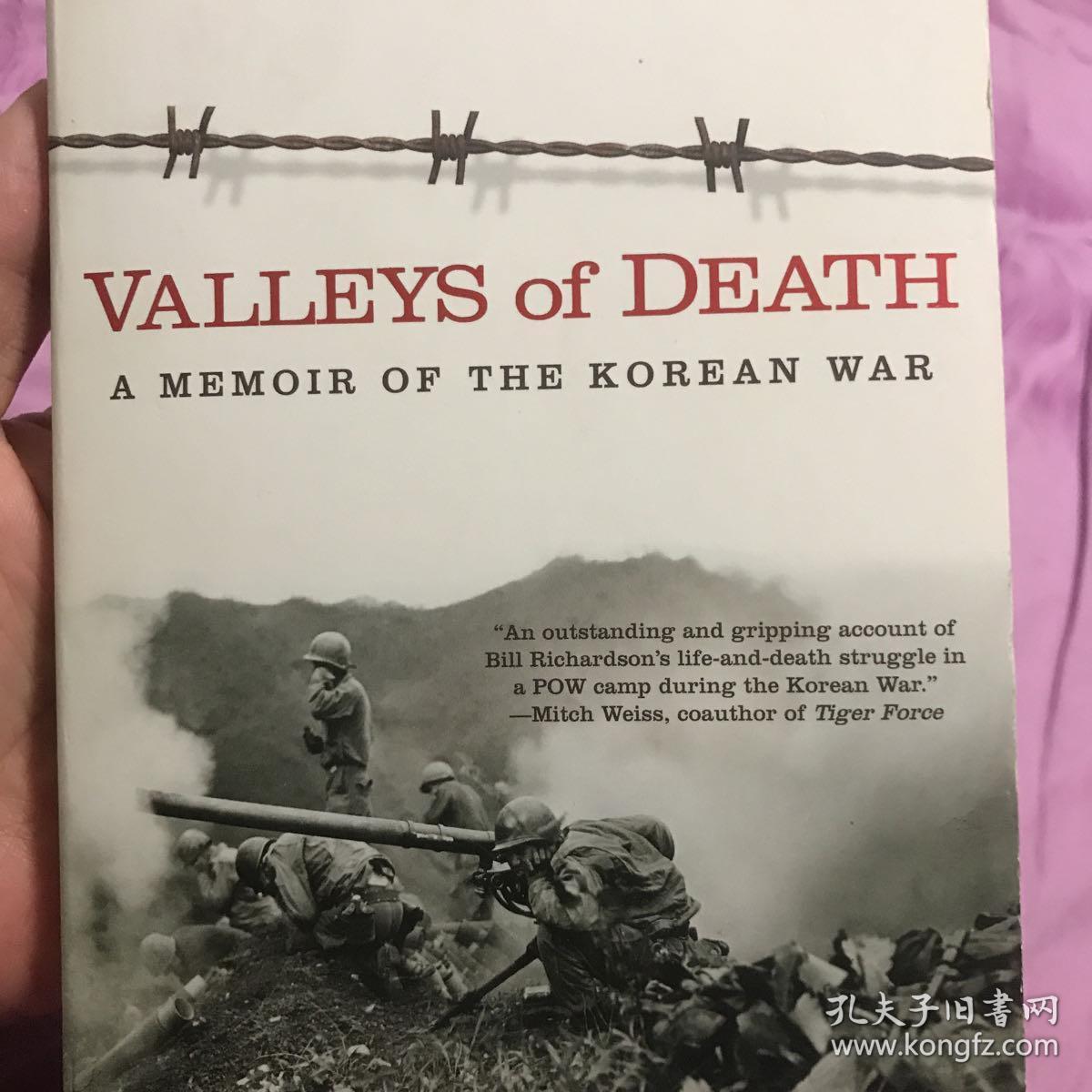 valleys of death A memoir of the korean war 朝鲜战争回忆录