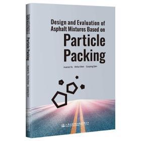 DesignandEvaluationofAsphaltMixturesBasedon:ParticlePacking