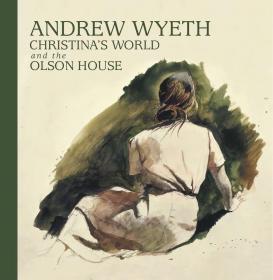 Andrew Wyeth, Christina's World 安德鲁·怀斯水彩和素描