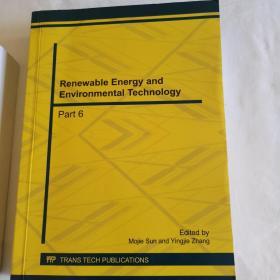 Renewable Energy and Environmental Technology Part6 可再生能源与环境技术   第六部
