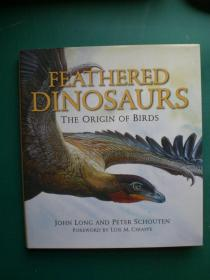 预售羽毛恐龙:鸟类的起源精装Feathered Dinosaurs : The Origin of Birds