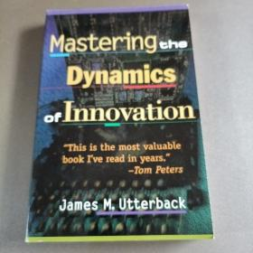 Mastering the Dynamics of Innovation 掌握创新动力