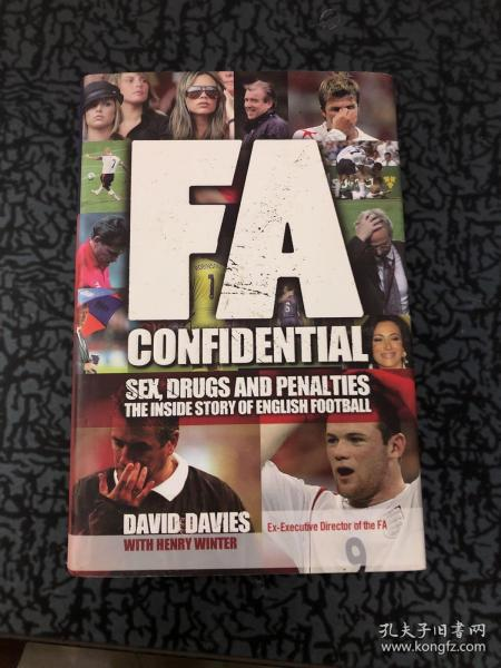 FA CONFIDENTIAL-SEX DRUGS AND PENALTIES:THE INSIDE STORY OF