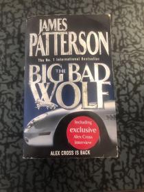 JAMES PATTRSOM THE BIG BAD WOLF /见图 见图