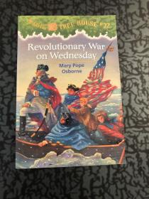 Magic Tree House #22:Revolutionary War on Wednesday /Mary R