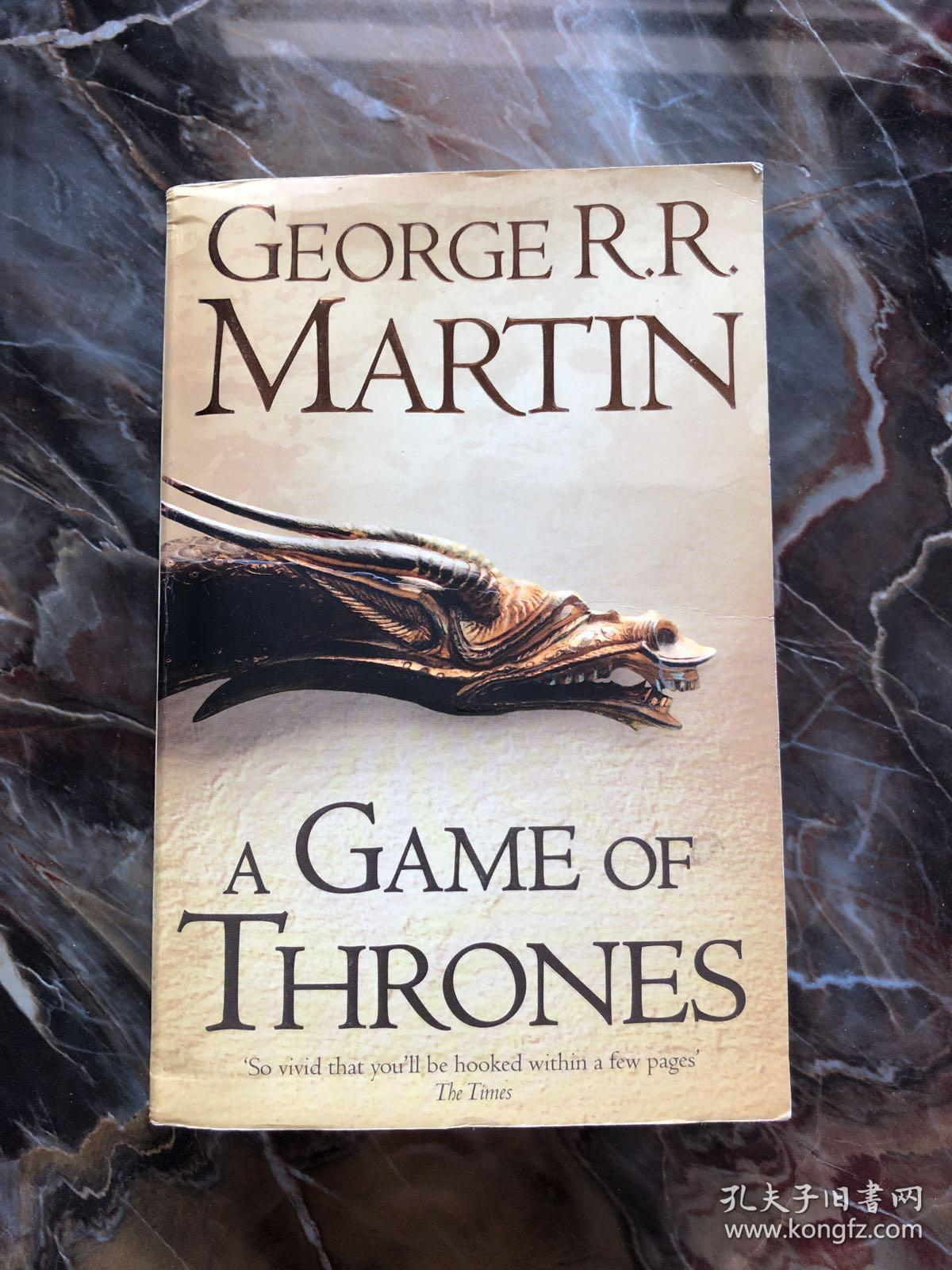 A Game of Thrones:Book 1 of a Song of Ice and Fire /George