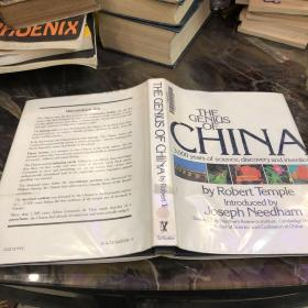 THE GENIUS OF CHINA 3000years of science discovery and inven
