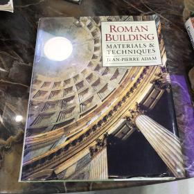 Roman Building: Materials and Techniques /Adam  Jean-Pierre