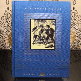 The Three Musketeers 三个火枪手/三剑客 everyman's library CHILDREN'S CLASSICS 人人文库 儿童经典系列 英文原版 布面封皮琐线装订 丝带标记 内页无酸纸可以保存几百年不泛黄