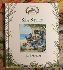 SEA STORY(1995年精装小开本,英文儿童原版绘本,BRAMBLY HEDGE野蔷薇村系列,英国插画师JILL BARKLEM绘制)