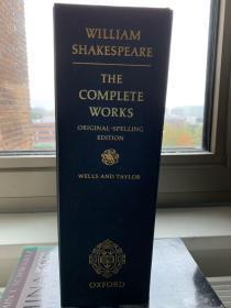 William Shakespeare: The Complete Works. Original-Spelling Edition 学术性最强的莎士比亚全集 原初拼写版 孔网独家 重五公斤左右