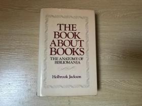 The Anatomy of Bibliomania 《藏书癖的解剖》(解剖爱书狂、藏书癖之剖析),著名的洋书话,精装