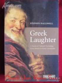 Greek Laughter: A Study of Cultural Psychology from Homer to Early Christianity(英语原版 平装本)希腊式笑声:从荷马到早期基督教的文化心理研究