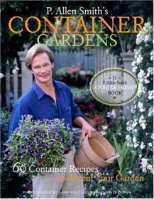 P. Allen Smith's Container Gardens