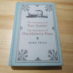 The adventures of Tom Sawyer and the adventures of Huckleberry Finn 马克吐温
