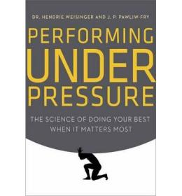 Performing Under Pressure  The Science of Doing