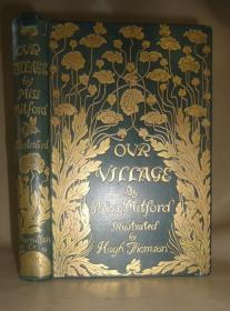 1893 Hugh Thomson_ Our Village  插画大师Hugh Thomson 绘本《我们的村庄》珍贵第一版 满堂烫金豪华精装 百桢秀丽线描插图 品上佳