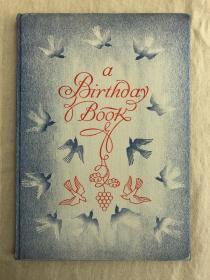 限量编号肯特签名本:A Birthday Book《生日之歌》1931年初版,布面精装本,毛边本,  美国著名版画家罗克韦尔·肯特(Rockwell Kent)插图