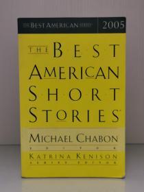 《美国最佳系列:美国最佳短篇小说 2005年》The Best American Short Stories 2005  [The Best American Series](美国文学)英文原版书
