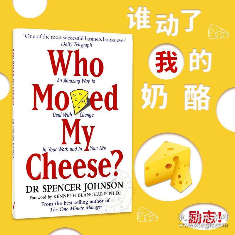 谁动了我的奶酪 英文原版 Who Moved My Cheese 斯宾塞约翰逊 Dr Spencer Johnson 不变的就是改变 进口书 平装 企鹅版