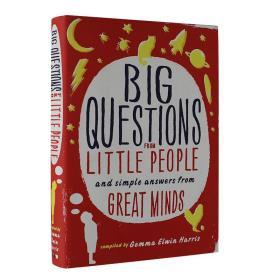 英文原版 Big Questions from Little People: And Simple Answers from Great Minds 来自小人物的大问题 精装 进口书 Hardcover