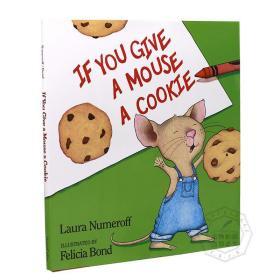 英文原版绘本 If You Give a Mouse a Cookie 如果你给老鼠饼干吃 吴敏兰 廖彩杏书单推荐 4-8 岁儿童绘本故事书 全彩 精装
