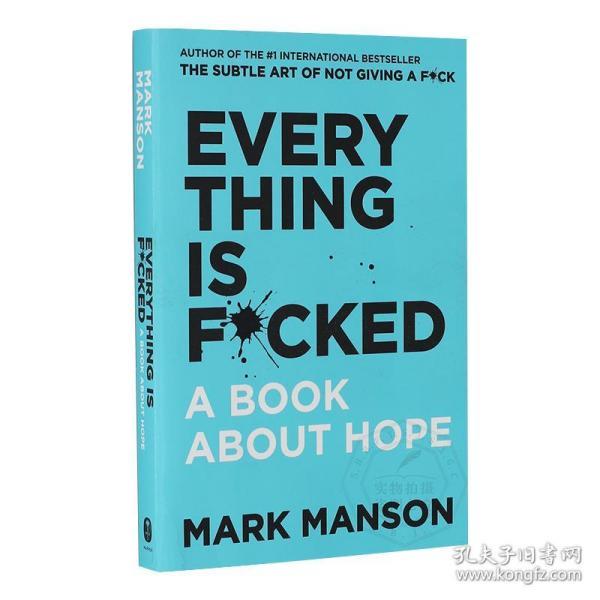 马克曼森 重塑幸福第二部 一本关于希望的书 英文原版 Everything Is F*cked: A Book About Hope 进口个人成长书籍 Mark Manson