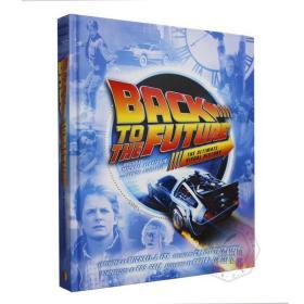 终极视觉历史 英文原版 Back to the Future:The Ultimate Visual History 同名电影回到未来三部曲 概念艺术视觉宝藏 进口书精装