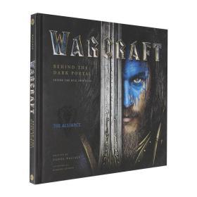 魔兽世界电影艺术画册 英文原版 Warcraft: Behind the Dark Portal 人物设定 场景原画 幕后花絮 暴雪 Blizzard 精装 WOW
