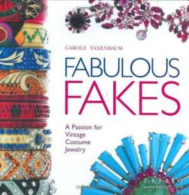 【包邮】Fabulous Fakes: A Passion for Vintage Costume Jewelry