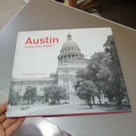 Austin THEN AND NOW:奥斯汀当时和现在