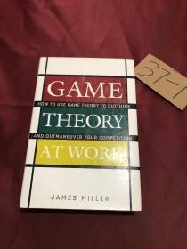 工作中的博弈论GAME THEORY AT WORK:How to Use Game Theory to Outthink and Outmaneuver Your Competition