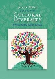 文化多样性:人类服务入门  Cultural Diversity : A Primer for the Human Services