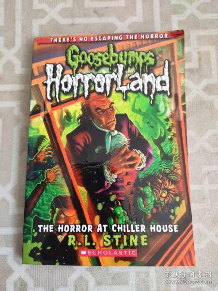 Goosebumps Horrorland #19: The Horror at Chiller House  鸡皮疙瘩-惊恐乐园19:逃生游戏屋