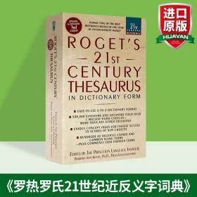 正版原版 罗热英英字典 罗氏21世纪近反义字词典 英文原版 Roget's 21st Century Thesaurus 国外英语写作学习工具书进口词典词库
