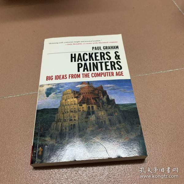 Hackers & Painters:Big Ideas from the Computer Age
