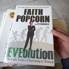 Eveolution: The Eight Truths of Marketing to Women