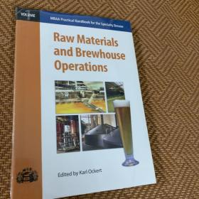 Raw materials and brewhouse operations
