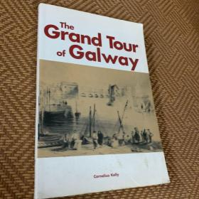 The Grand Tour of Galway