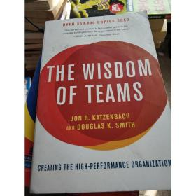特价特价现货~ The Wisdom of Teams : Creating the High-Perfor