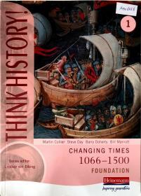 【外文原版】 THINK HSTORY! 1 CHANG TIMES 1066-1500 FOUNDATION