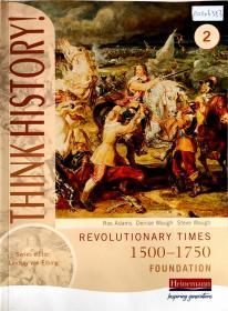 【外文原版】 THINK HSTORY! 2 REVOLUTIONARY TIMES 1500-1750  FOUNDATION