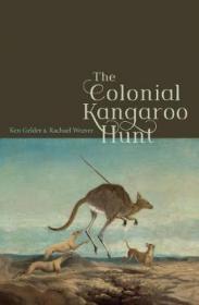 预订 The Colonial Kangaroo Hunt澳大利亚殖民地时期的袋鼠狩猎,英文原版