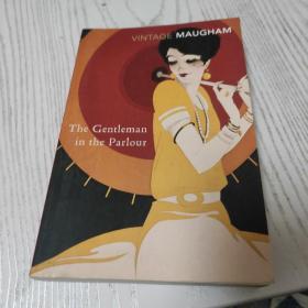 The Gentleman in the Parlour 毛姆  客厅里的绅士英文原版