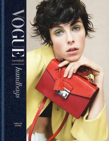 预售原版Vogue Essentials: Handbags Vogue必备:手提包Vogue杂志推荐时尚服装包包搭配设计书