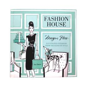 现货原版Fashion House:时尚屋:时尚风格偶像手绘插画集 Illustrated Interiors from the Icons of Style