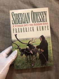 Siberian Odyssey: A Voyage Into the Russian Soul 勇闯西伯利亚:通往俄罗斯灵魂之旅【英文版,精装】馆藏书,留意描述