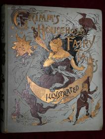 稀缺,GRIMMS HOUSEHOLD FAIRY TALES《格林童话故事书 》精美古斯塔夫.多雷插图,约1885年出版