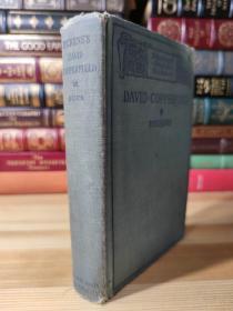 1910年版 大卫科波菲尔 the personal history and experience of David Copperfield The Younger   磨损严重