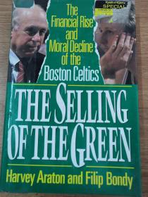 THE SELLING OF THE GREEN